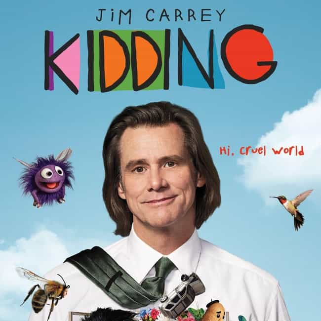 Kidding is listed (or ranked) 7 on the list 2019 Golden Globe Best TV Series Nominees