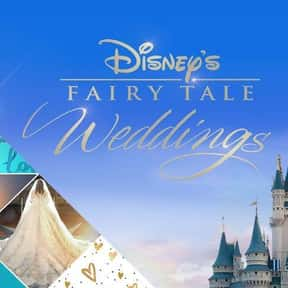 Disney's Fairy Tale Weddings is listed (or ranked) 12 on the list The Best Wedding Shows in TV History