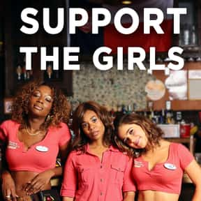 Support the Girls is listed (or ranked) 24 on the list The Best Movies On Hulu Right Now