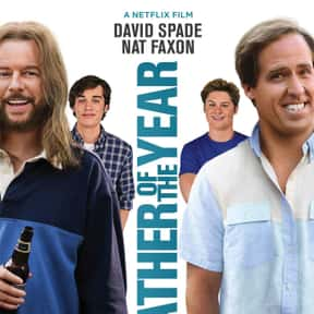 Father of the Year is listed (or ranked) 18 on the list The Best Comedy Movies on Netflix