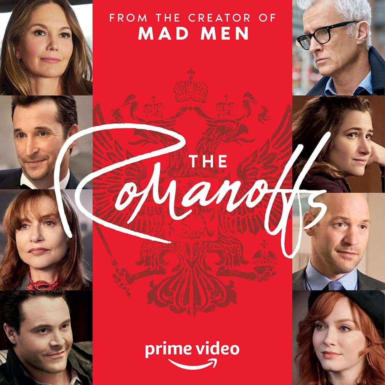 The Romanoffs is listed (or ranked) 2 on the list What To Watch If You Love 'Modern Love'