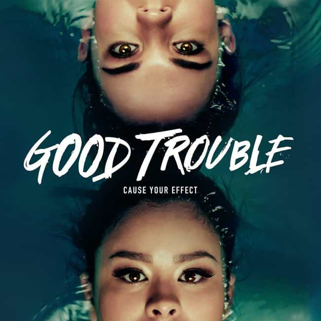 Good Trouble is listed (or ranked) 1 on the list The Best Current Freeform Shows