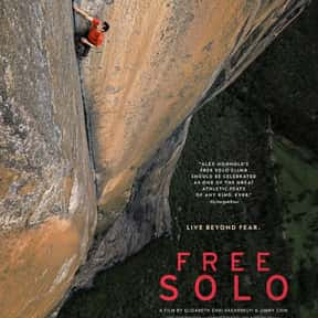 Free Solo is listed (or ranked) 2 on the list The Best Films About Climbing