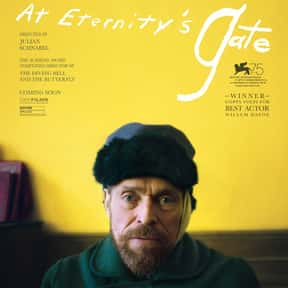 At Eternity's Gate is listed (or ranked) 2 on the list The Best Movies for Artists to Watch