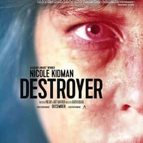 Destroyer is listed (or ranked) 6 on the list The Best Movies About Female Police Officers