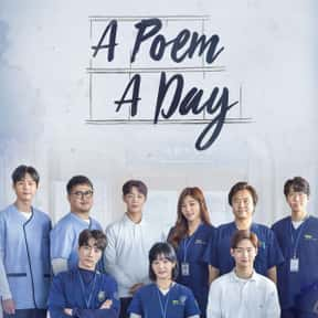 A Poem a Day is listed (or ranked) 15 on the list The Best Medical KDramas Of All Time