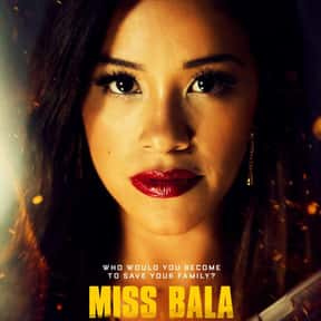 Miss Bala is listed (or ranked) 1 on the list The Best PG-13 Action/Adventure Movies