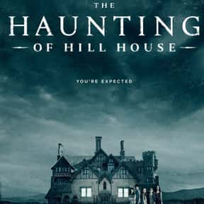 The Haunting of Hill House is listed (or ranked) 3 on the list The Best Current Shows That Are Darker Than Night