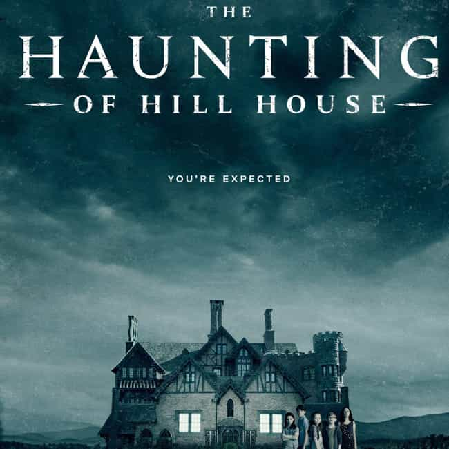 The Haunting of Hill House is listed (or ranked) 3 on the list The Best Netflix Original Horror Series