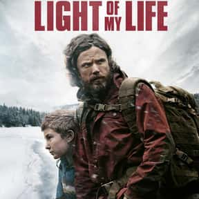 Light of My Life is listed (or ranked) 22 on the list The Best Single Dad Movies Ever Made