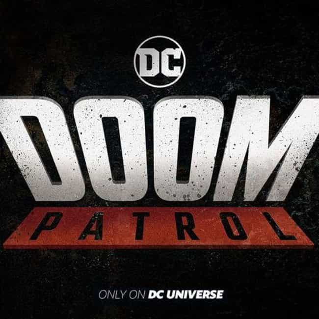Doom Patrol is listed (or ranked) 1 on the list What To Watch If You Love 'Titans'
