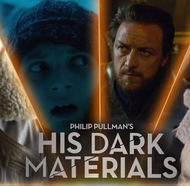 His Dark Materials is listed (or ranked) 3 on the list The Best New Fantasy TV Shows Of 2019
