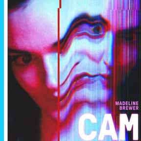 Cam is listed (or ranked) 24 on the list The Best Netflix Original Thriller Movies