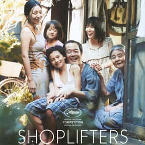 Shoplifters is listed (or ranked) 4 on the list The Best R-Rated Japanese Movies