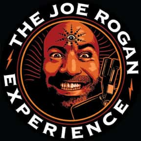 The Joe Rogan Experience is listed (or ranked) 4 on the list The Most Popular Comedy Podcasts Right Now, Ranked