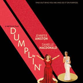 Dumplin' is listed (or ranked) 17 on the list The Best Comedy Movies on Netflix