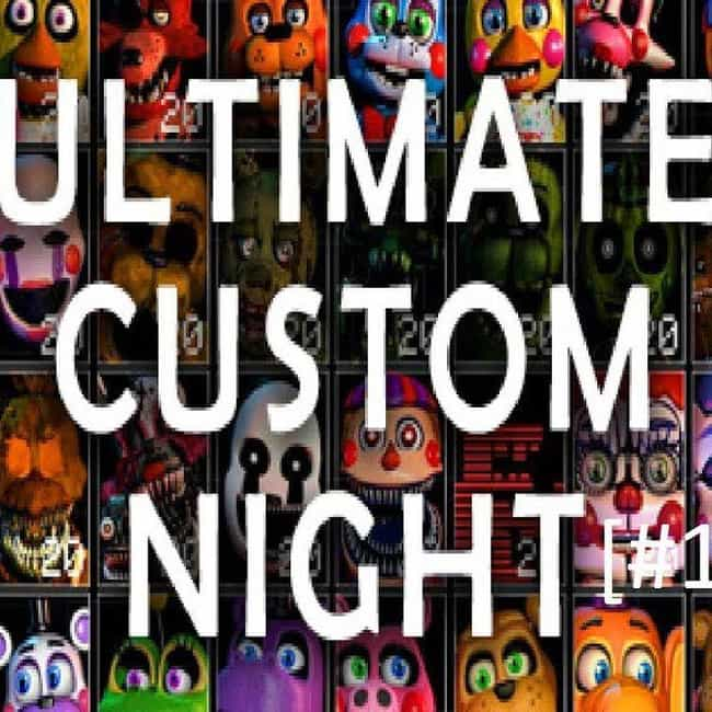 Ultimate Custom Night is listed (or ranked) 4 on the list The Best Five Nights at Freddy's Games