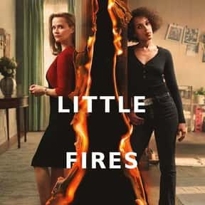 Little Fires Everywhere is listed (or ranked) 18 on the list The Best TV Shows with Non-White Stars