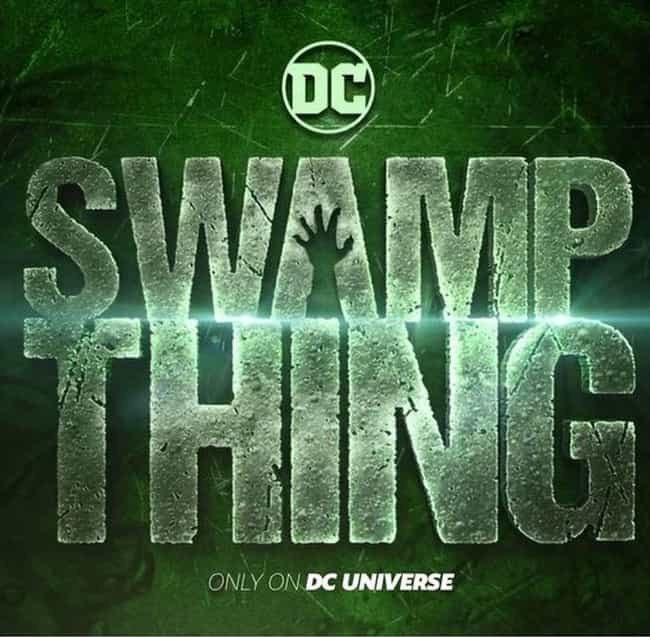 Swamp Thing is listed (or ranked) 4 on the list What To Watch If You Love 'Titans'