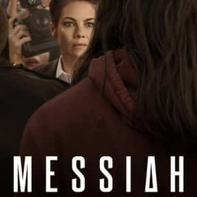 Messiah is listed (or ranked) 9 on the list The Best TV Shows With Religious Themes