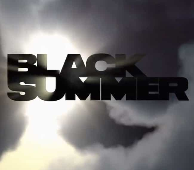 Black Summer is listed (or ranked) 2 on the list The Best New Horror TV Shows Of 2019