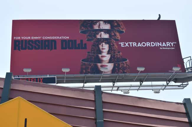 Russian Doll is listed (or ranked) 4 on the list The Best Emmy 2019 'For Your Consideration' Ads In Los Angeles