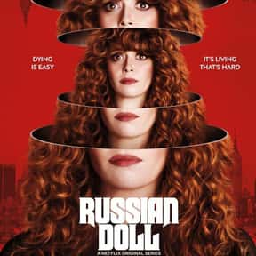 Russian Doll is listed (or ranked) 7 on the list The Best 2020 Shows With Female Casts