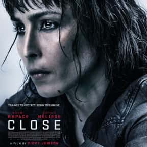 Close is listed (or ranked) 18 on the list The Best Thriller Movies with a Kidnapping