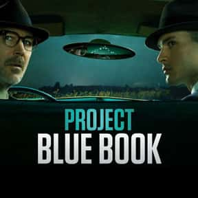 Project Blue Book is listed (or ranked) 17 on the list The Best New Drama TV Shows Of 2019