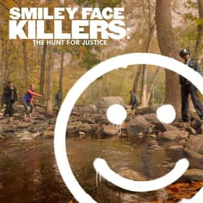 Smiley Face Killers: The Hunt  is listed (or ranked) 15 on the list The Best New Reality TV Shows of the Last Few Years
