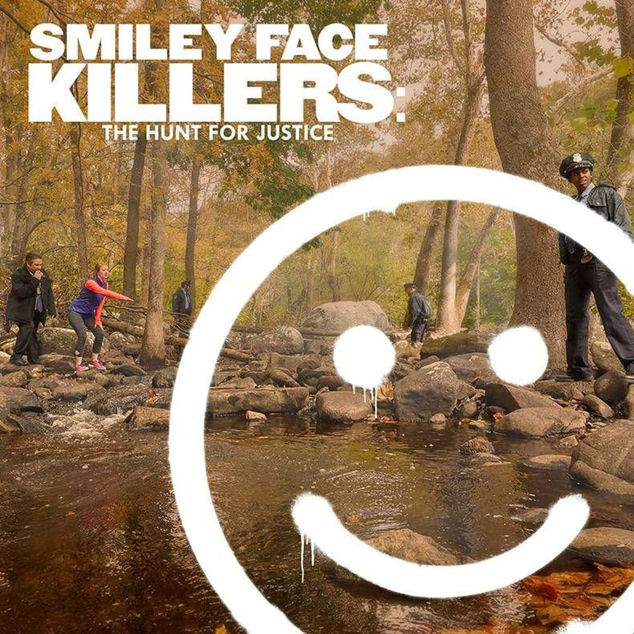 Smiley Face Killers: The Hunt  is listed (or ranked) 3 on the list The Best Oxygen Originals Of 2019
