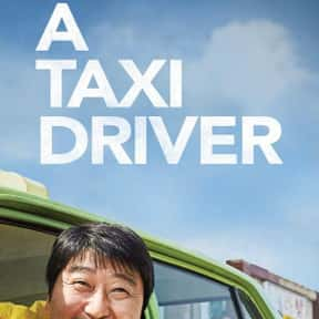 A Taxi Driver is listed (or ranked) 4 on the list The Best Korean Historical Movies Of All Time