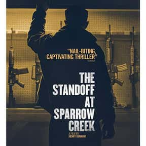 The Standoff at Sparrow Creek is listed (or ranked) 10 on the list The Best Police Movies Streaming on Hulu