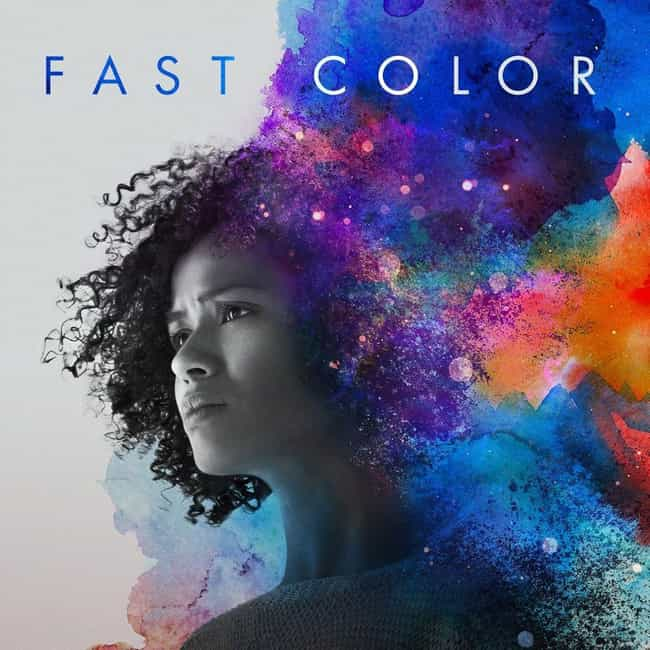 Fast Color is listed (or ranked) 2 on the list The Best Date Movies Out Now