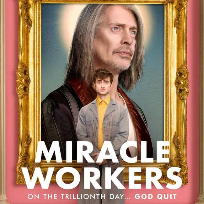 Miracle Workers is listed (or ranked) 2 on the list What To Watch If You Love 'Good Omens'