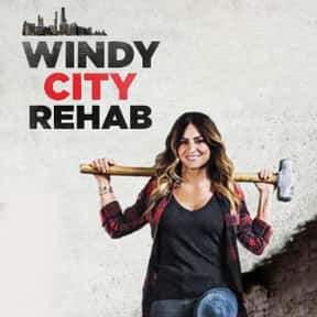 Windy City Rehab is listed (or ranked) 25 on the list The Best New Reality TV Shows of the Last Few Years