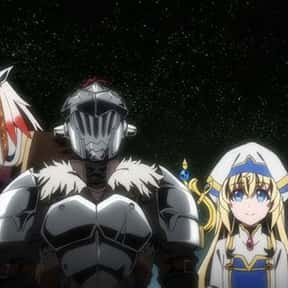 Goblin Slayer is listed (or ranked) 23 on the list The Best Gore Anime of All Time