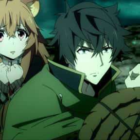 The Rising of the Shield Hero is listed (or ranked) 4 on the list The Best Fantasy Anime of All Time