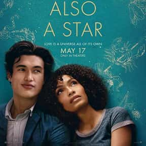 The Sun Is Also a Star is listed (or ranked) 22 on the list The Best New Romance Movies of the Last Few Years