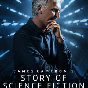 James Cameron's Story of Scien is listed (or ranked) 24 on the list The Best Documentary Miniseries