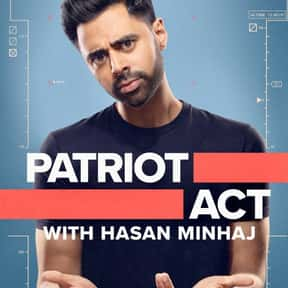 Patriot Act with Hasan Minhaj is listed (or ranked) 1 on the list The Best Talk Shows On Netflix