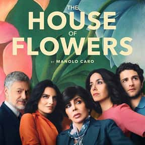 The House of Flowers is listed (or ranked) 23 on the list The Best LGBTQ+ Shows On Netflix