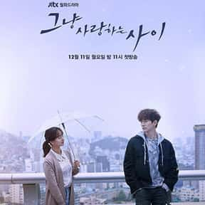 Just Between Lovers is listed (or ranked) 11 on the list The Most Tragically Beautiful Korean Dramas Ever