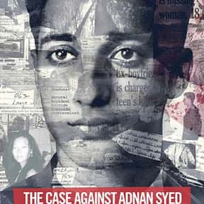 The Case Against Adnan Syed is listed (or ranked) 9 on the list The Best Documentary Miniseries