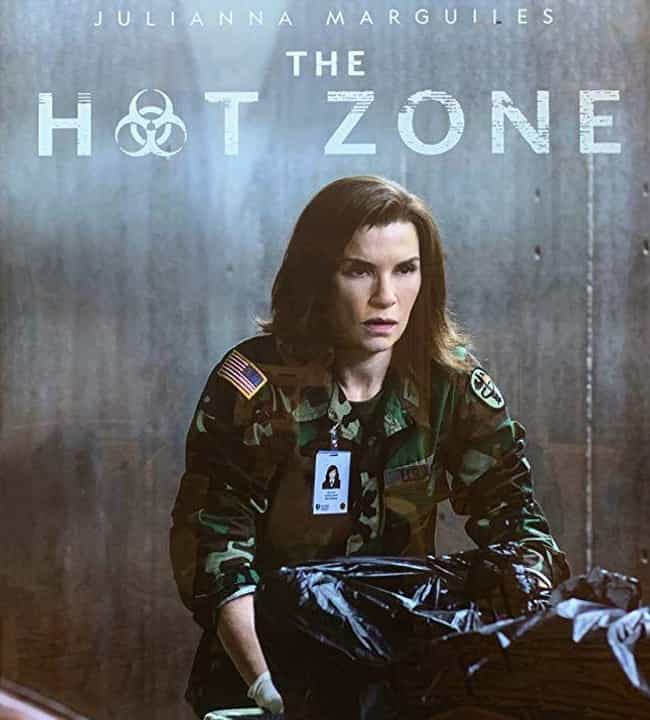 The Hot Zone is listed (or ranked) 4 on the list Dark Dramas Inspired By Real Events