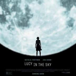 Lucy in the Sky is listed (or ranked) 25 on the list The Best Movies About Infidelity