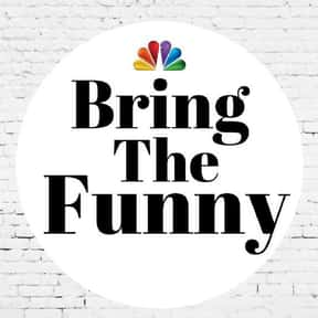 Bring the Funny is listed (or ranked) 6 on the list The Most Anticipated New NBC Shows of 2019
