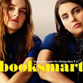 Booksmart is listed (or ranked) 12 on the list The Funniest Movies About High School