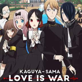 Kaguya-sama: Love Is War is listed (or ranked) 22 on the list The Most Popular Anime Right Now