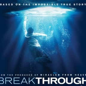 Breakthrough is listed (or ranked) 16 on the list The Best Movies to Show a Church Youth Group